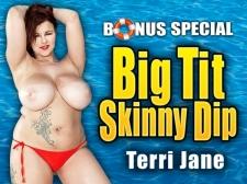Big Tit Skinny Dip: Terri Jane